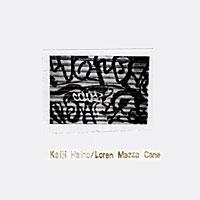 Keiji Haino + Loren Mazzacane - Live At Downtown Music Gallery