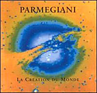 Bernard Parmegiani - La Creation du Monde