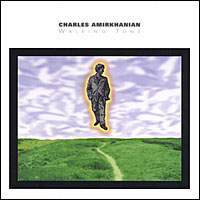 Charles Amirkhanian - Walking Tune