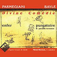 Francois Bayle + Bernard Parmegiani - Divine Comedie