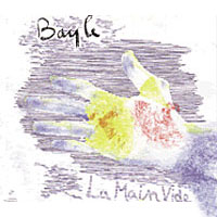 Francois Bayle - La Main Vide