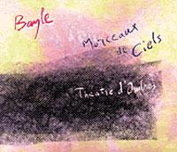 Francois Bayle - Morceaux de Ciels + Theatre d'Ombres