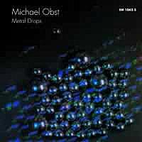 Michael Obst - Metal Drops