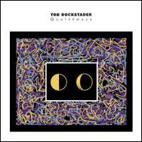 Tod Dockstader - Quartermass