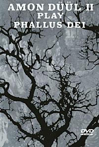 Amon Duul II Play Phallus Dei