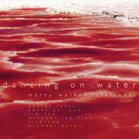 Marty Walker - Dancing On Water