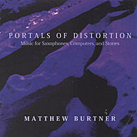 Matthew Burtner - Portals of Distortion