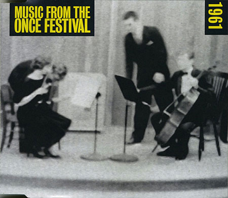 Music From the ONCE Festival, Disc One - 1961.