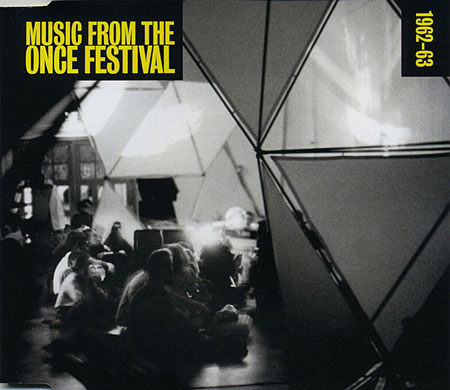Music From the ONCE Festival, Disc Three - 1962-1963.
