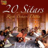 Rash Behari Datta - 20 Sitars