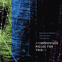 Sebastiano Meloni  + Adriano Orru + Tony Oxley - Improvised Pieces For Trio