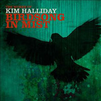 Kim Halliday - Birdsong in Mist