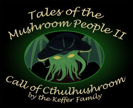 The Keffer Family - Tales of the Mushroom People II