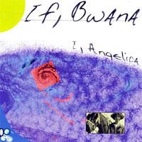 If, Bwana - I, Angelica