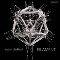 Eighth Blackbird - Filament
