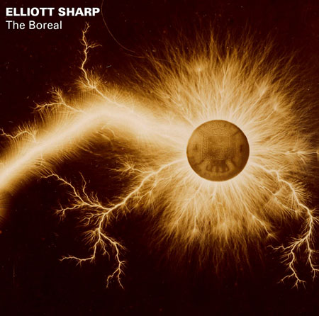 Elliott Sharp - The Boreal