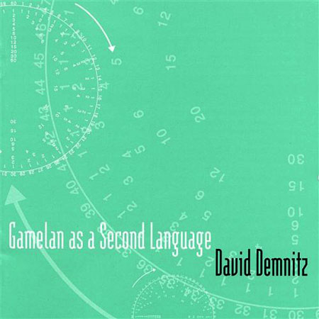 David Demnitz - Gamelan as a Second Language