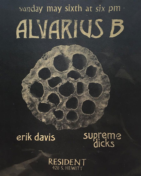 A flyer for the Alvarius B show at Resident in Los Angeles, California on May 6, 2018.