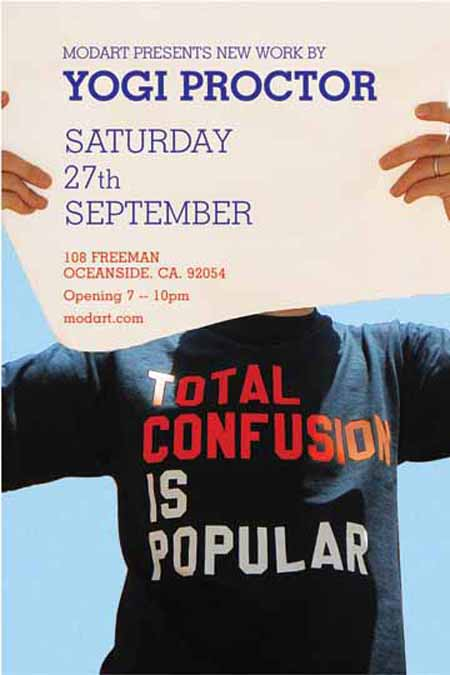Yogi Proctor's Total Confusion is Popular art show flyer.