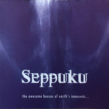Seppuku - The Awesome Houses of Earth's Innocents